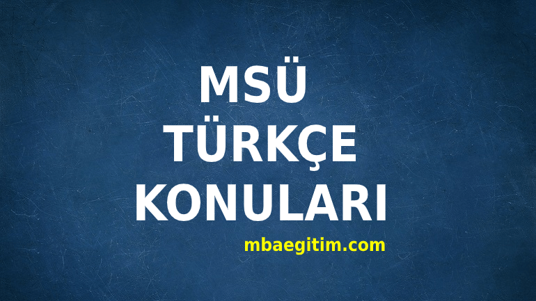 2021 MSÜ Türkçe Konuları ve Müfredatı ÖSYM