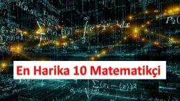 Tarihteki En Ünlü 10 Matematikçi, Ünlü Matematikçi Bilim Adamları