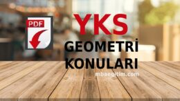 2021 TYT AYT Geometri Konuları PDF Soru Dağılımı YKS Müfredatı