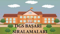 2019 DGS Başarı Sıralaması ve Taban Puanlar DGS Kazananlar Listesi