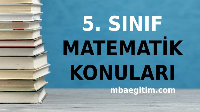 5. Sınıf Matematik Konuları ve Müfredatı 2020 2021 MEB