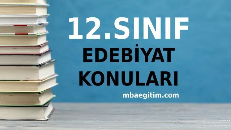 12.Sınıf Türk Dili ve Edebiyatı Konuları 202 2021 MEB Müfredatı