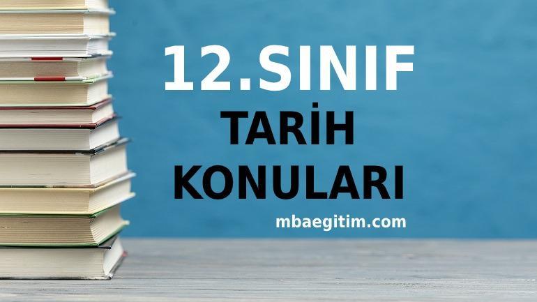 12.Sınıf Çağdaş Türk ve Dünya Tarihi Konuları 2020 2021 MEB Müfredatı