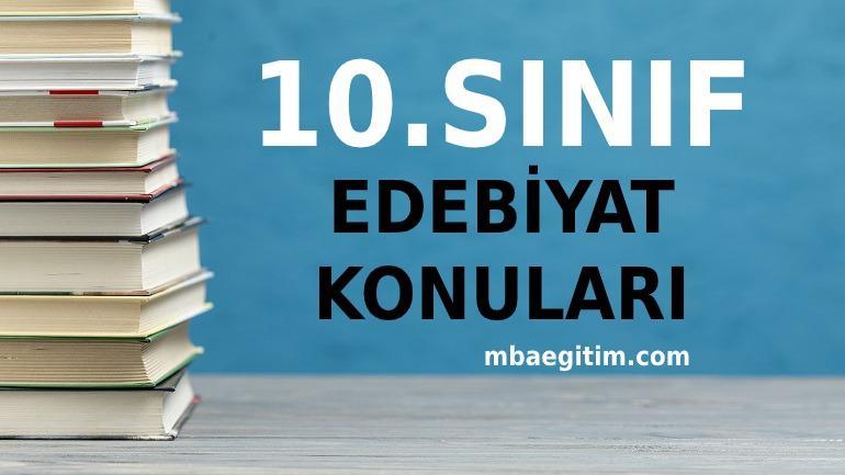 10. Sınıf Türk Dili ve Edebiyatı Konuları 2020 2021  MEB Müfredatı