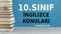 10. Sınıf İngilizce Konuları 2020 2021 MEB Müfredatı