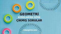 Geometri Konularına Göre Çıkmış Sorular PDF ve Çözümleri (1966-2019)