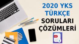 2020 TYT Türkçe Soruları ve Çözümleri PDF – 2020 YKS Türkçe Çözümleri