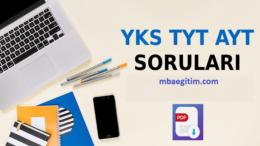 YKS Soruları ve Cevapları PDF (2018-2019-2020-2021) TYT AYT