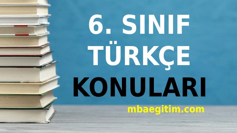6. Sınıf Türkçe Konuları 2021 Müfredatı MEB